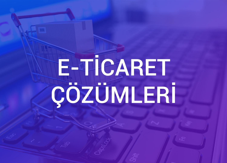 E-Ticaret Çözümleri