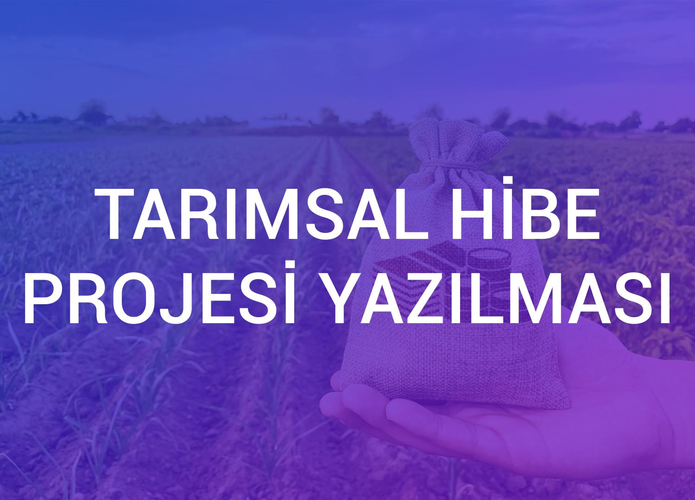 Tarımsal Hibe Projesi Yazılması